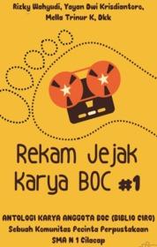 Cover Rekam Jejak Karya BOC #1 Antologi Karya Anggota BOC oleh Rizky Wahyudi