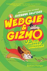 Cover Wedgie & Gizmo vs. the Great Outdoors oleh Suzanne Selfors