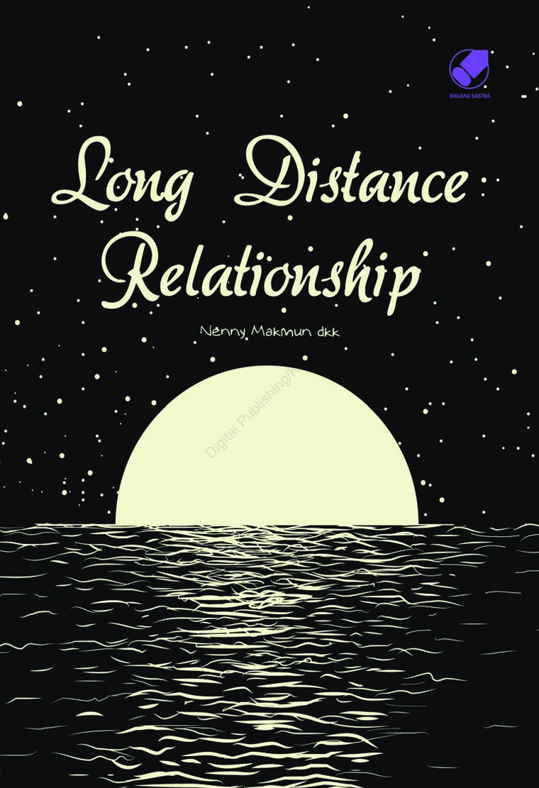 Long distance Relationship by Nenny Makmun, dkk. Digital Book