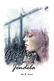 Cover Gadis di Tepi Jendela oleh Yus R. Ismail