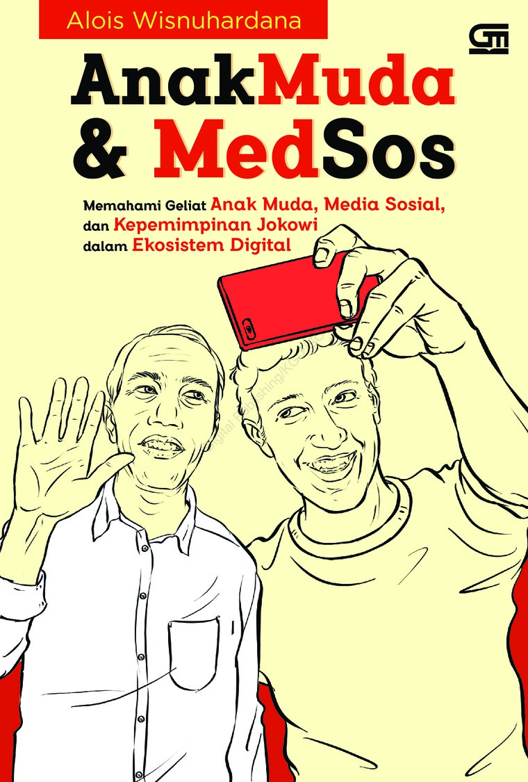 Buku Digital Anak Muda & Medsos oleh Alois Wisnuhardana