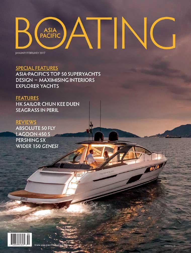 ASIA PACIFIC BOATING Digital Magazine January–February 2017