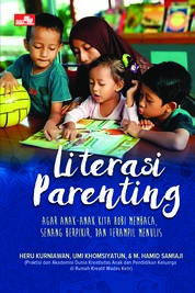 Cover Literasi parenting oleh Heru Kurniawan, Umi Khomsiyatun, dan M. Hamid Samiaji