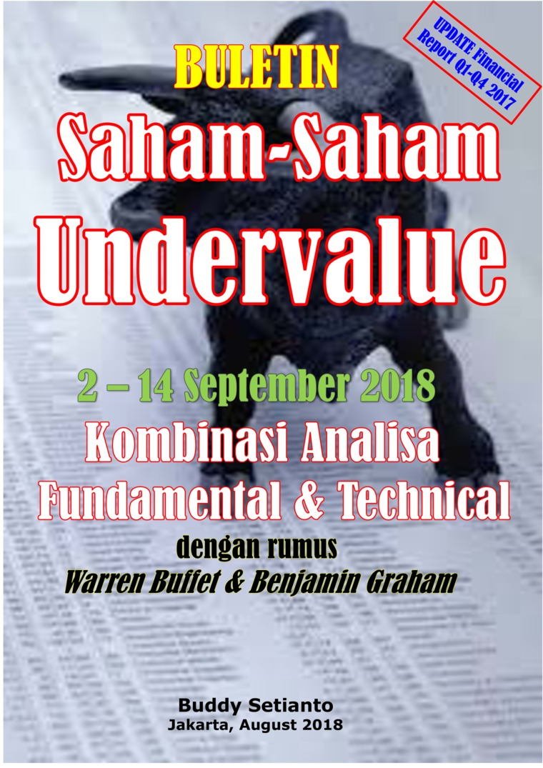Buku Digital Buletin Saham-Saham Undervalue 02-14 SEP 2018 - Kombinasi Fundamental & Technical Analysis oleh Buddy Setianto
