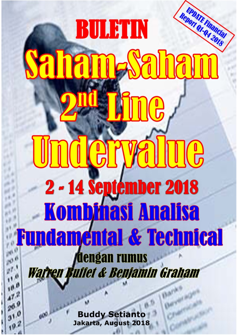 Buku Digital Buletin Saham-Saham 2nd Line Undervalue 02-14 SEP 2018 - Kombinasi Fundamental & Technical Analysis oleh Buddy Setianto