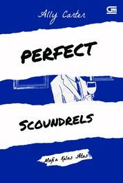 Cover Heist Society#3: Mafia Kelas Atas (Perfect Scoundrels) oleh Ally Carter