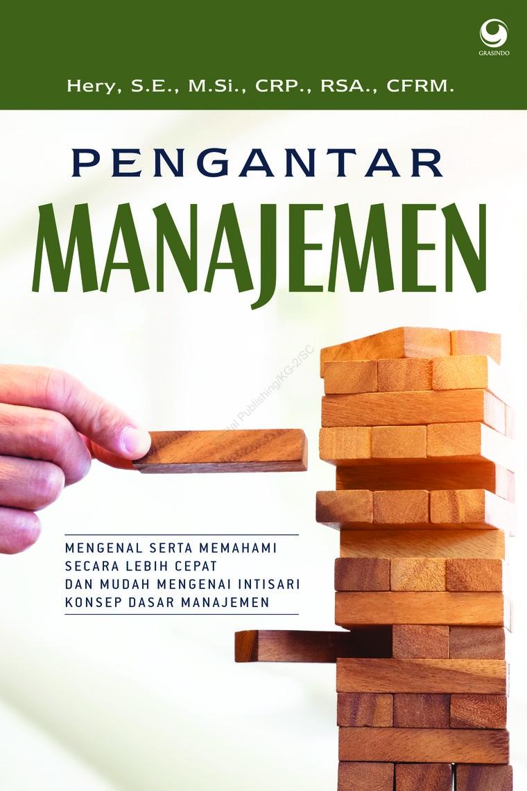 Buku Digital Pengantar Manajemen oleh Hery, S.E., M.Si., CRP., RSA., CFRM.