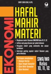 Cover Hafal Mahir Materi Ekonomi SMA/MA KELAS 11, 12, 13 oleh Santi Sari Dewi, M.Pd.