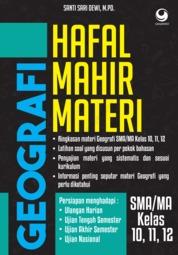 Cover Hafal Mahir Materi Geografi SMA/MA KELAS 11, 12, 13 oleh Santi Sari Dewi, M.Pd.