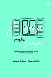 Cover Jendela Seribu Sungai oleh Miranda Seftiana & Avesina Soebli