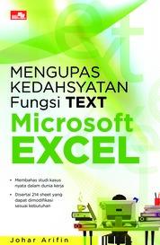 Mengupas Kedahsyatan Fungsi TEXT Microsoft Excel by Johar Arifin Cover