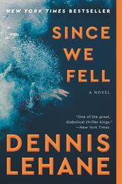 Cover Since We Fell oleh Dennis Lehane