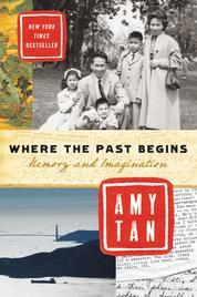 Cover Where the Past Begins oleh Amy Tan