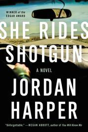 Cover She Rides Shotgun oleh Jordan Harper