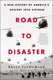 Road to Disaster by Brian VanDeMark Cover