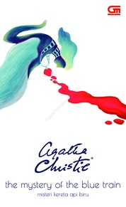 Cover Misteri Kereta Api Biru (The Mystery of the Blue Train) oleh Agatha Christie
