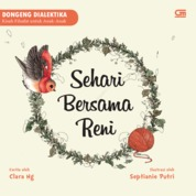 Dongeng Dialektika: Sehari Bersama Reni by Clara Ng Cover