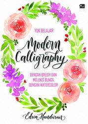 Yuk Belajar Modern Calligraphy dengan Brush dan Melukis Bunga dengan Watercolor by Edria Handuran Cover