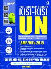 Cover Top Master Kuasai Kisi - Kisi UN SMP / MTS 2019 oleh Tim Sigma