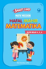 Cover Smart Card Math Mission Hafal Mahir Matematika SD/MI oleh Nia Karmita. S.P.D