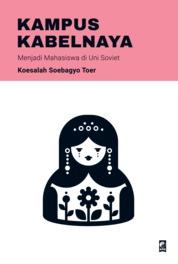 Kampus Kabelnaya by Koesalah Soebagyo Toer Cover