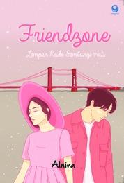 Cover Friendzone: Lempar Kode Sembunyi Hati oleh Alnira