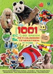 Kisah 1001 ECO Go Green & Petualang Ekstrem di Dunia by Ilmira Sharapova Cover
