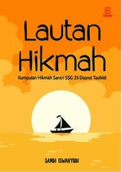 Cover Lautan Hikmah: Kumpulan Hikmah Santri SSG 35 Daarut Tauhiid oleh Sandi Iswahyudi