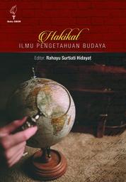 Cover HAKIKAT ILMU PENGETAHUAN BUDAYA oleh RAHAYU SURTIATI HIDAYAT