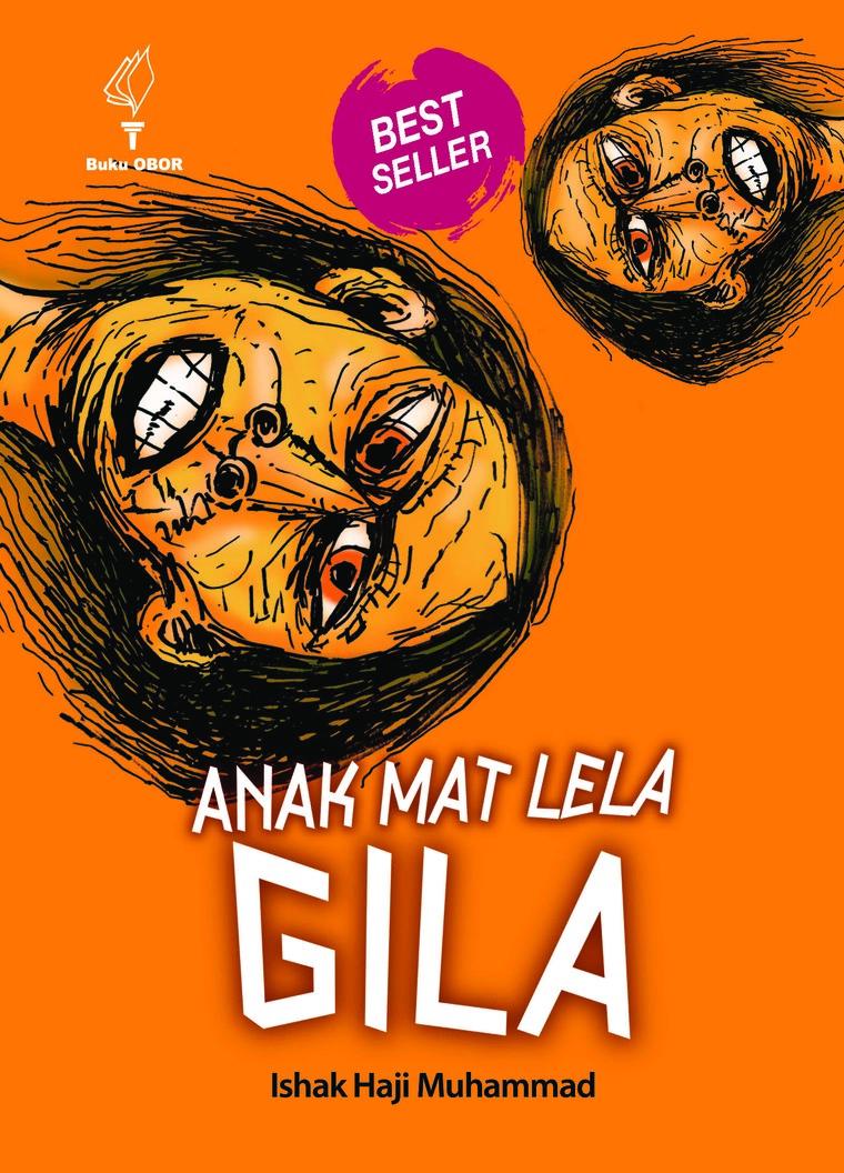 Buku Digital ANAK MAT LELA GILA oleh ISHAK HAJI MUHAMMAD