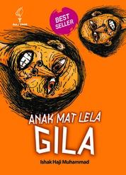 Cover ANAK MAT LELA GILA oleh ISHAK HAJI MUHAMMAD
