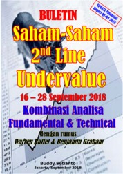 Cover Buletin Saham-Saham 2nd Line Undervalue 16-28 SEP 2018 - Kombinasi Fundamental & Technical Analysis oleh Buddy Setianto