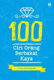 Cover 100 Ciri Orang Berbakat Kaya oleh Honey Miftahuljannah