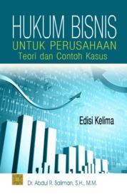 Cover hukum bisnis untuk perusahaan oleh Dr. Abdul R. Saliman, S.H., M.M.