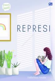 Cover Young Adult: Represi oleh Fakhrisina Amalia