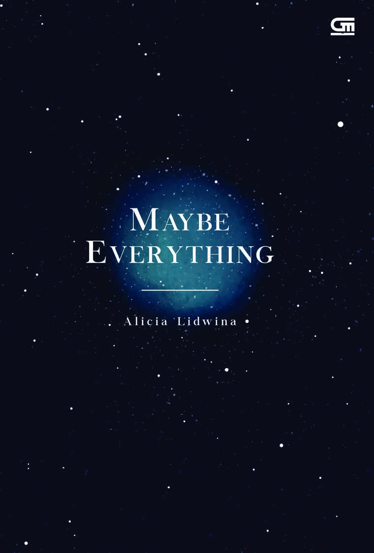 Maybe Everything by Alicia Lidwina Digital Book