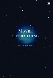 Cover Maybe Everything oleh Alicia Lidwina
