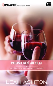 Harlequin Koleksi Istimewa: Rahasia Kencan Kilat (Secrets and Speed Dating) by Leah Ashton Cover