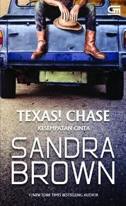 Cover Kesempatan Cinta (Texas! Chase) oleh Sandra Brown