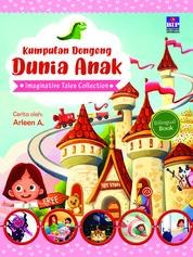 Kumpulan Dongeng Dunia Anak by Arleen Cover
