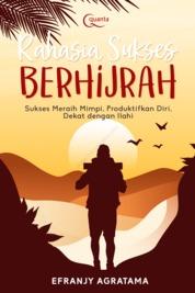 Rahasia Sukses Berhijrah by Efranjy Agratama Cover