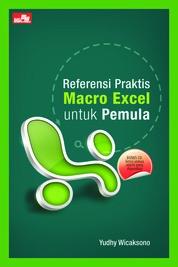 Cover Referensi Praktis Macro Excel untuk Pemula oleh Yudhy Wicaksono