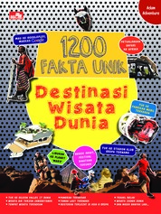 1200 Fakta Unik Destinasi Wisata Dunia by Adnand Rahmadi Cover