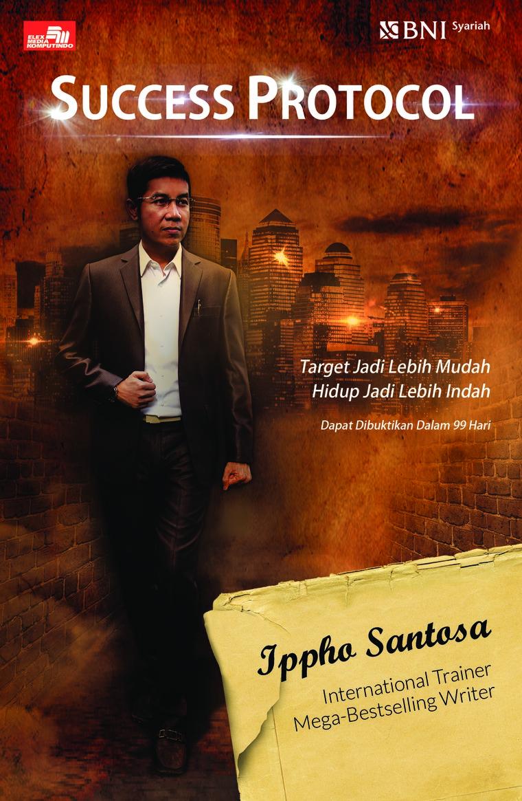 Buku Digital Success Protocol Mencapai Target Ala Sufi Korporat oleh Ippho Santosa