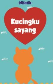 Cover Kucingku Sayang oleh Nifatih
