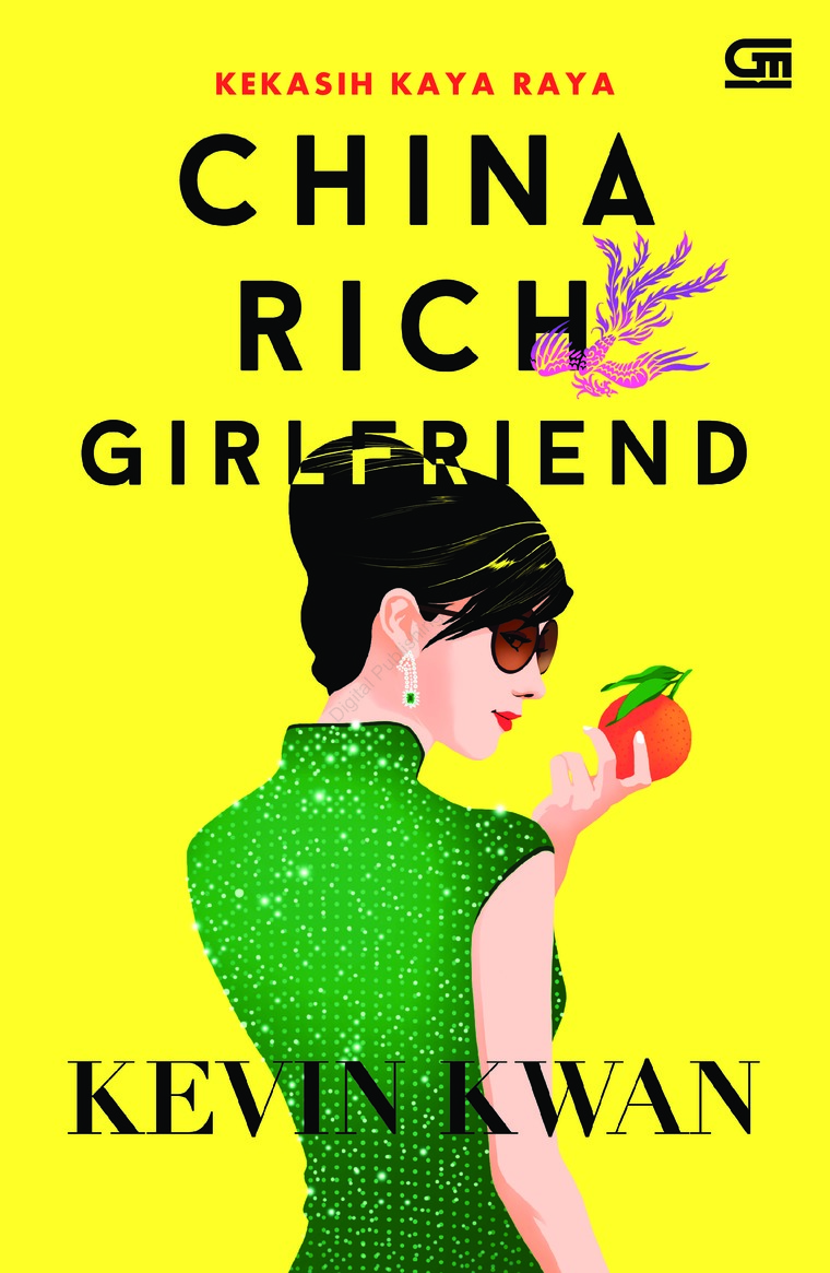 Buku Digital Kekasih Kaya Raya (China Rich Girlfriend) oleh Kevin Kwan