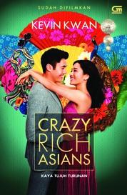 Cover Kaya Tujuh Turunan (Crazy Rich Asians) oleh Kevin Kwan