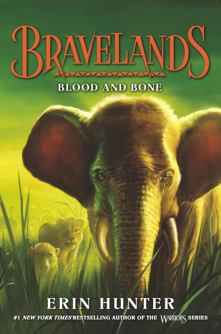 Bravelands #3: Blood and Bone by Erin Hunter Digital Book