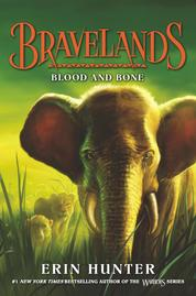 Bravelands #3: Blood and Bone by Erin Hunter Cover