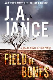 Field of Bones by J. A. Jance Cover